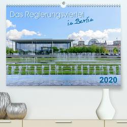 Das Regierungsviertel in Berlin (Premium, hochwertiger DIN A2 Wandkalender 2020, Kunstdruck in Hochglanz) von Fiorelino