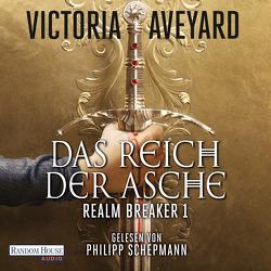 Das Reich der Asche – Die dunkle Heldin von Aveyard,  Victoria, Link,  Michaela, Schepmann,  Philipp