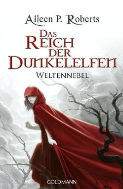 Das Reich der Dunkelelfen von Roberts,  Aileen P.