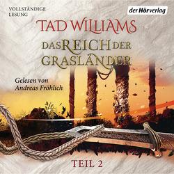 Das Reich der Grasländer (2) von Fröhlich,  Andreas, Holfelder-von der Tann,  Cornelia, Ströle,  Wolfram, Williams,  Tad