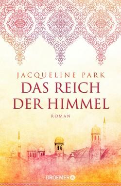 Das Reich der Himmel von Dufner,  Karin, Laszlo,  Ulrike, Park,  Jacqueline