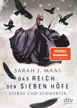 Das Reich der sieben Höfe − Sterne und Schwerter von Ernst,  Alexandra, Maas,  Sarah J.