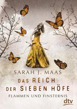 Das Reich der Sieben Höfe 2 – Flammen und Finsternis Band 2 von Ernst,  Alexandra, Maas,  Sarah J.