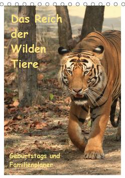 Das Reich der Wilden Tiere (Tischkalender 2019 DIN A5 hoch) von Brack,  Roland