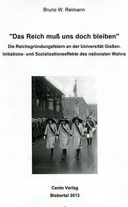 """""""Das Reich muß uns doch bleiben"""" von Reimann,  Bruno W"""