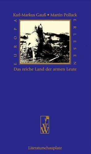 Das reiche Land der armen Leute von Gauss,  Karl M, Pollack,  Martin