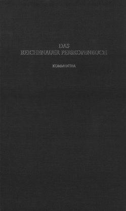 Das Reichenauer Perikopenbuch von Corbach,  Almuth, Fuchs,  Robert, Labusiak,  Thomas, Oltrogge,  Doris