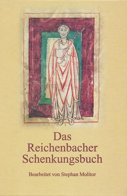 Das Reichenbacher Schenkungsbuch von Molitor,  Stephan