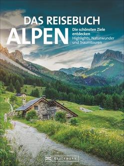 Das Reisebuch Alpen von Hüsler,  Eugen E., Kostner,  Manfred, Kürschner,  Iris, Ritschel,  Bernd, Strauss,  Andreas