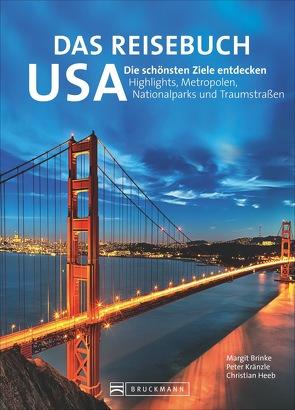 Das Reisebuch USA von Brinke,  Margit, Heeb,  Christian, Kränzle,  Peter