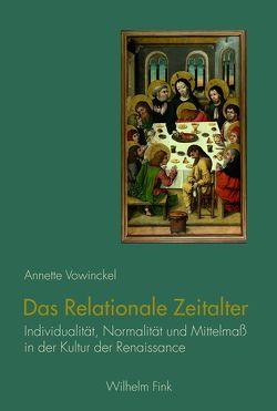 Das Relationale Zeitalter von Vowinckel,  Annette