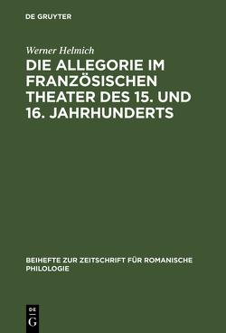 Das religiöse Theater von Helmich,  Werner