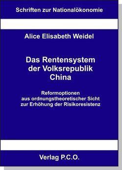 Das Rentensystem der Volksrepublik China von Weidel,  Alice