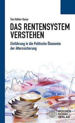 Das Rentensystem verstehen von Köhler-Rama,  Tim