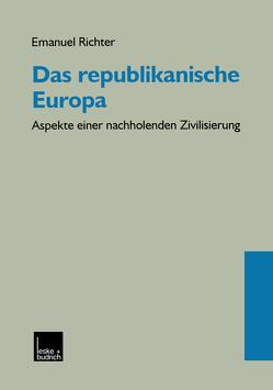 Das republikanische Europa von Richter,  Emanuel