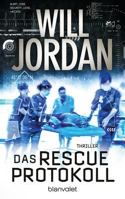 Das RESCUE-Protokoll von Jordan,  Will, Thon,  Wolfgang