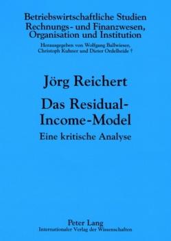 Das Residual-Income-Model von Reichert,  Jörg