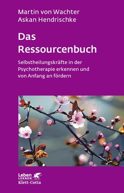 Das Ressourcenbuch von Hendrischke,  Askan, Wachter,  Martin von