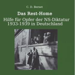Das Rest-Home: von Bernet,  Claus D.