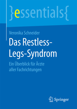 Das Restless-Legs-Syndrom von Schneider,  Veronika