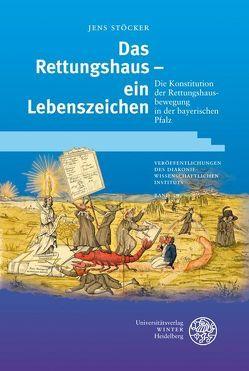 Das Rettungshaus – ein Lebenszeichen von Stöcker,  Jens