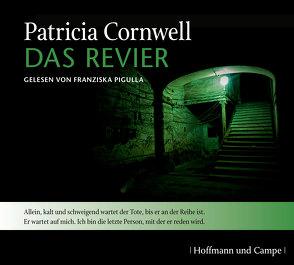 Das Revier von Cornwell,  Patricia, Grube,  Anette, Pigulla,  Franziska