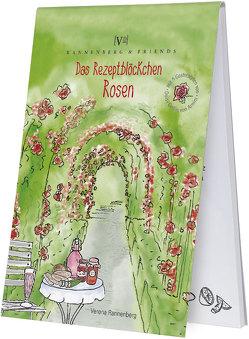 Das Rezeptblöckchen Rose von Rannenberg,  Verena