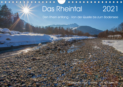 Das Rheintal 2021 (Wandkalender 2021 DIN A4 quer) von J. Koller 4Pictures.ch,  Alois