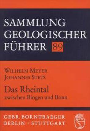 Das Rheintal zwischen Bingen und Bonn von Meyer,  Wilhelm, Stets,  Johannes