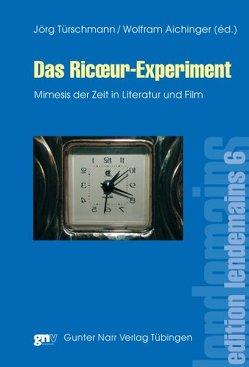 Das Ricœur-Experiment von Aichinger,  Wolfram, Türschmann,  Jörg