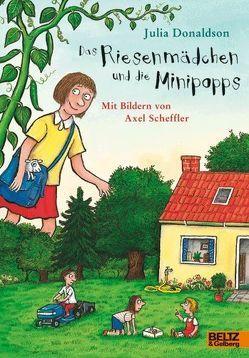 Das Riesenmädchen und die Minipopps von Donaldson,  Julia, Pressler,  Mirjam, Scheffler,  Axel