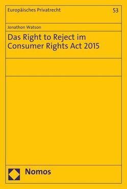 Das Right to Reject im Consumer Rights Act 2015 von Watson,  Jonathon