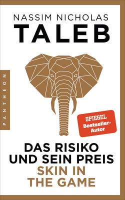 Das Risiko und sein Preis – Skin in the Game von Held,  Susanne, Taleb,  Nassim Nicholas