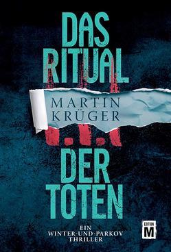 Das Ritual der Toten von Krueger,  Martin