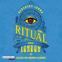 Das Ritual von London von Gyo,  Michelle, Jacka,  Benedict, Klaußner,  Johannes