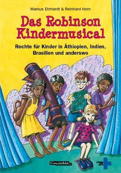 Das Robinson Kindermusical von Ehrhardt,  Markus, Horn,  Reinhard