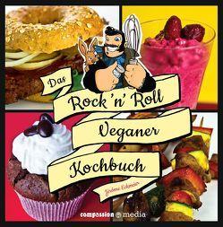 Das Rock 'n' Roll Veganer-Kochbuch von Eckmeier,  Jérôme