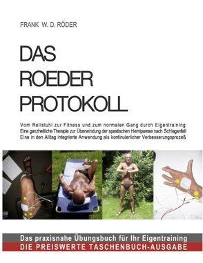 DAS ROEDER PROTOKOLL von Roeder,  Frank W. D.