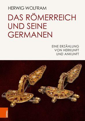 Das Römerreich und seine Germanen von Wolfram,  Herwig