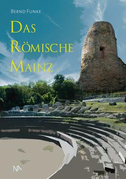 Das römische Mainz von Geißler,  Daniel