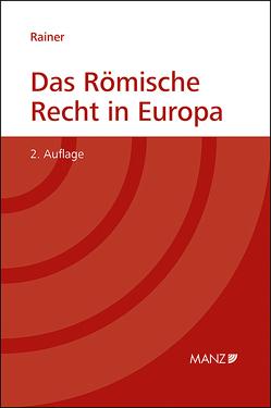 Das Römische Recht in Europa von Rainer,  J. Michael