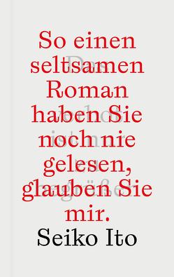 Das Romanverbot ist nur zu begrüßen von Ito,  Seiko, Stalph,  Jürgen