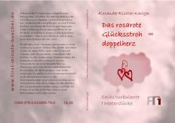 Das rosarote Glücksstrohdoppelherz von Richter-Kariger,  Alexander