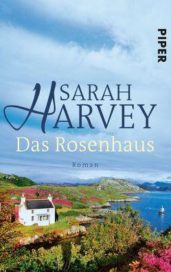 Das Rosenhaus von Harvey,  Sarah, Heimburger,  Marieke