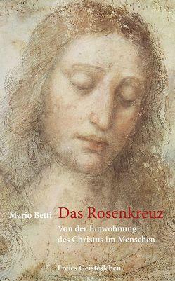 Das Rosenkreuz von Betti,  Mario