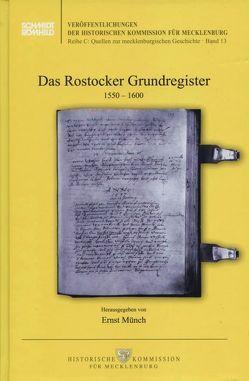Das Rostocker Grundregister 1550-1600 von Münch,  Ernst