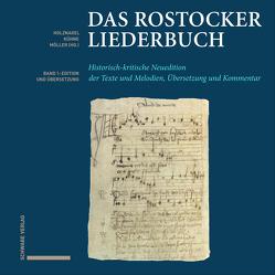 Das Rostocker Liederbuch von Holznagel,  Franz-Josef, Kühne,  Udo, Möller,  Hartmut