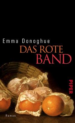 Das rote Band von Donoghue,  Emma, Gontermann,  Armin
