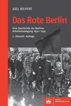 Das Rote Berlin von Weipert,  Axel