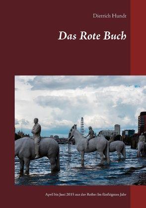 Das Rote Buch von Hundt,  Dietrich